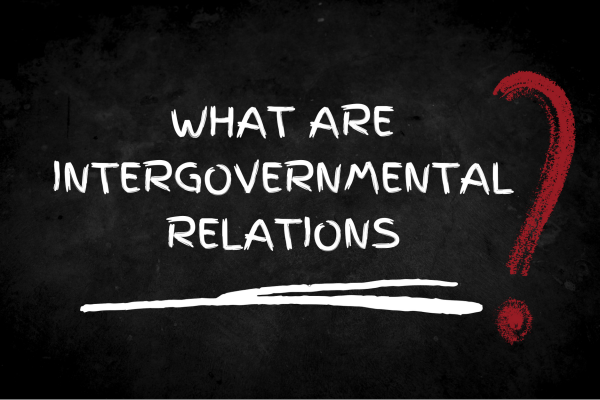 Image with words what are intergovernmental relations?